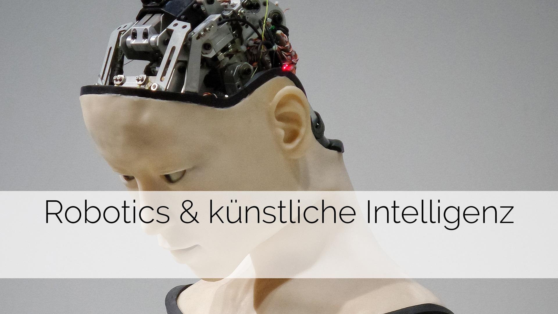 Robotics & künstliche Intelligenz